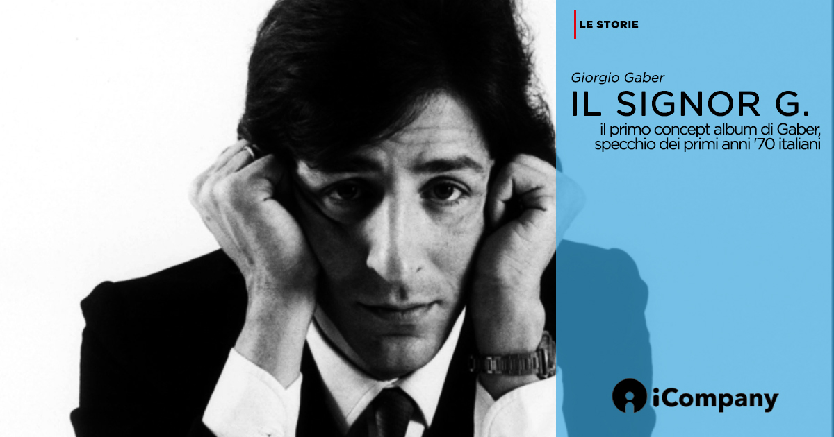 Il signor g il primo concept album di giorgio gaber for Specchio unghia anni 70