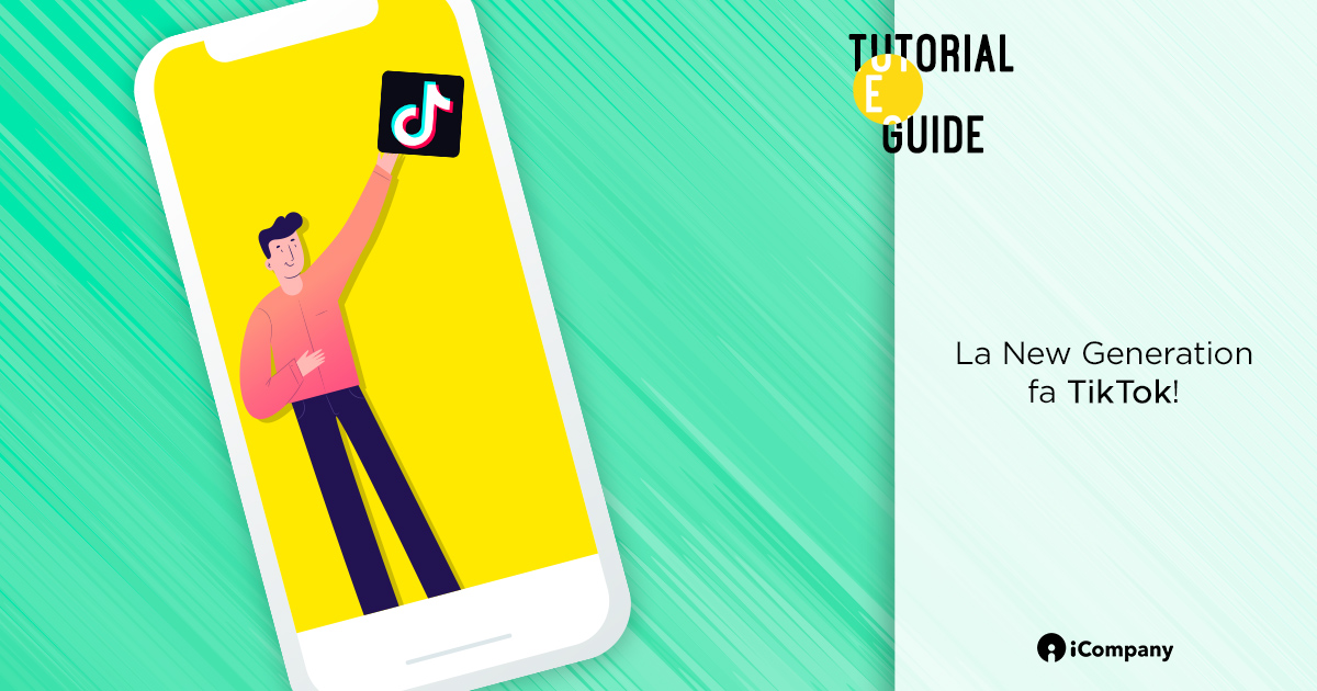 La New Generation fa TikTok! - Tutorial e guide - iBLOG