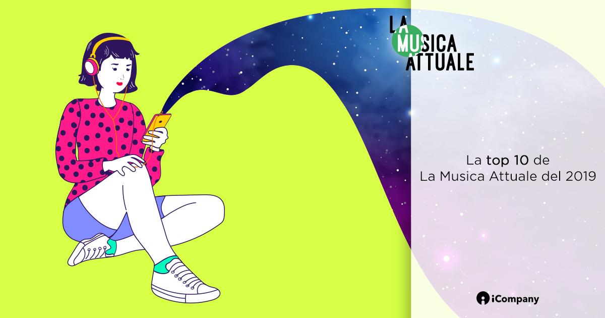 La top 10 de La Musica Attuale del 2019