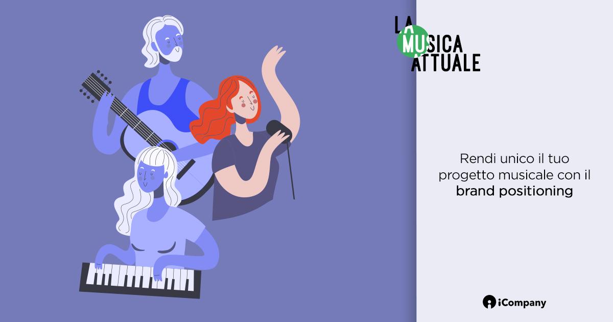 Rendi unico il tuo progetto musicale con il brand positioning